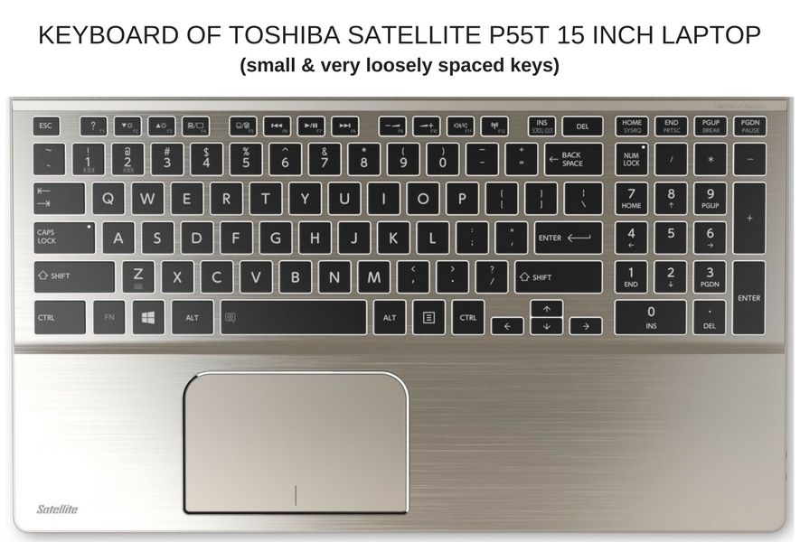 14 Inch Laptop Keyboard Comparison with Keyboard of Toshiba Satellite P55t 15 Inch Laptop